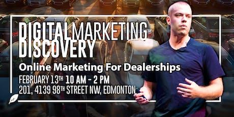Digital Marketing Discovery - Car Dealerships tickets