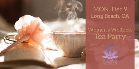 Ellementa Long Beach: Women's Wellness Tea Party tickets