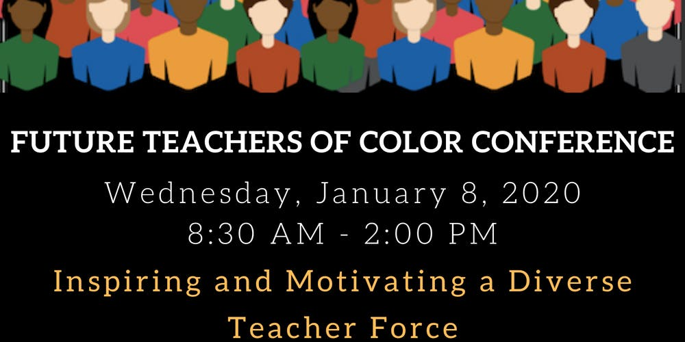Montclair State University Graduation 2020.Future Teachers Of Color Conference 2020 Tickets Wed Jan 8