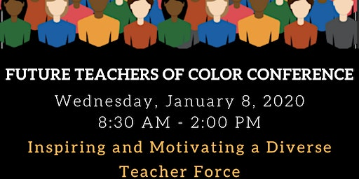 Future Teachers of Color Conference 2020