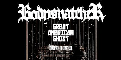 Bodysnatcher 'This Heavy Void' Release, Great American Ghost & Born A New