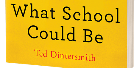 What School Could Be - Part One of Two tickets