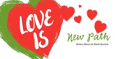 Love is...  a Romantic Valentine  Dinner, Dance & Silent Auction Benefit