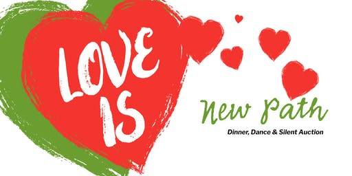 Love is...  a Romantic Valentine  Dinner, Dance & Silent Auction Benefit