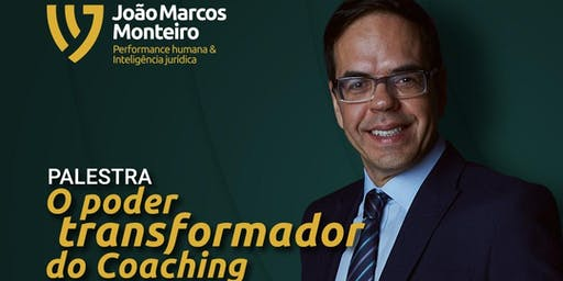 "PALESTRA: ""O PODER TRANSFORMADOR DO COACHING INTEGRAL SISTÊMICO"