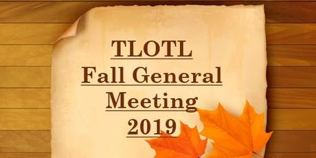 TLOTL Fall General Meeting 2019 tickets