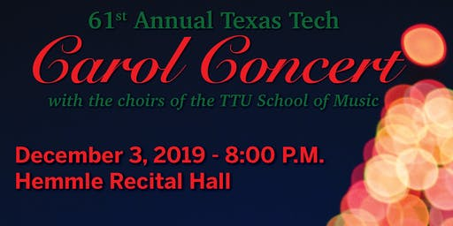2019 Texas Tech School of Music Carol Concert