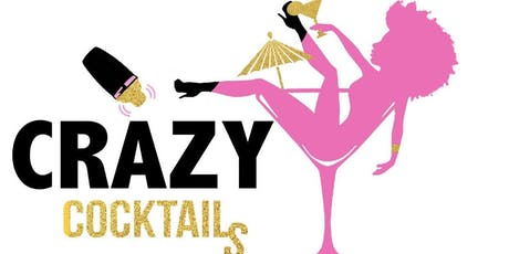 CRAZY COCKTAILS SIP & PLAY tickets