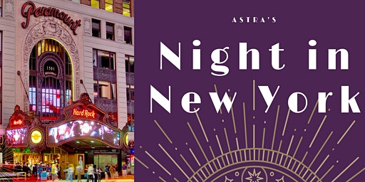 ASTRA's Night In New York 2020
