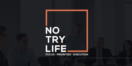 No Try Life Workshop tickets