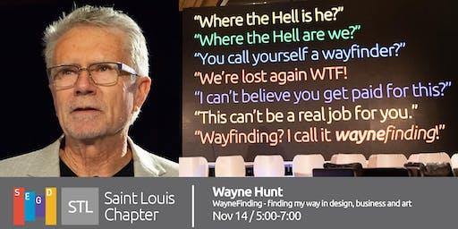 SEGD STL - Wayne Hunt: WayneFinding - finding my way in design