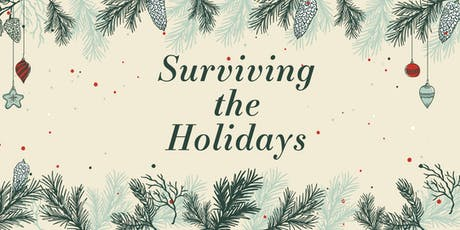 Surviving the Holidays 2019 tickets