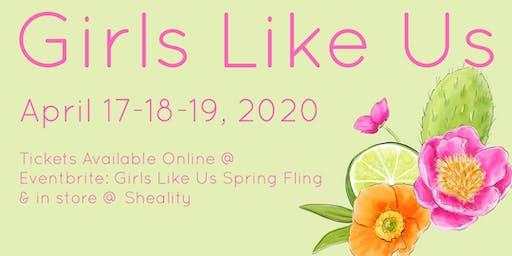 Girls Like Us Weekend Spring Fling April 17-19, 2020