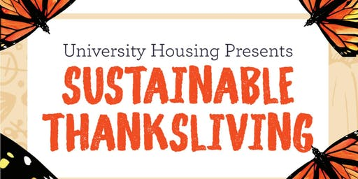 University Housing's 3rd Annual Sustainable Thanksliving