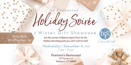 Enchanted Holiday Soirée | Winter Gift Showcase with B.I.G. tickets