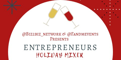 Entreprenuers Holiday Mixer