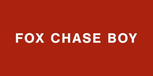 FOX CHASE BOY : A true story told live.