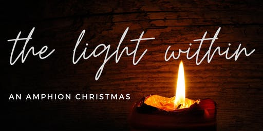The Light Within - An Amphion Christmas