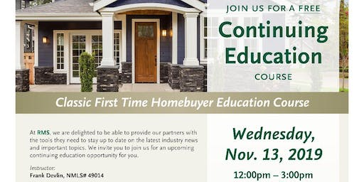 Classic First Time Home buyer Education course