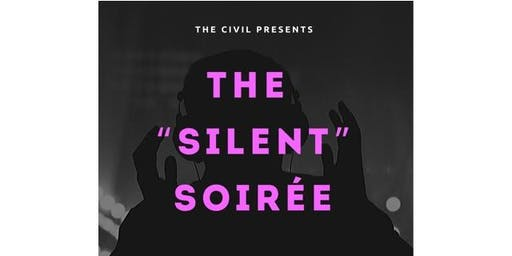 "The ""Silent"" Soirèe (headphones)"