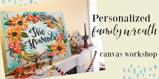 Personalized Family Wreath Canvas Workshop