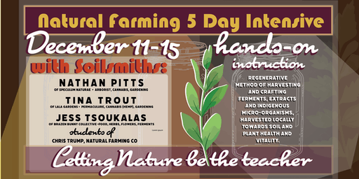 Natural Farming 5 Day Intensive