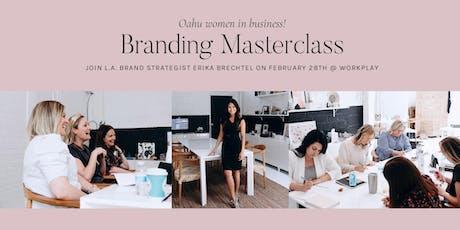 Branding Masterclass with Erika Brechtel: Honolulu, HI tickets
