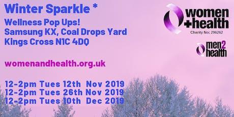 Winter Sparkle - Wellness Pop Ups! Shine a light on your health... tickets