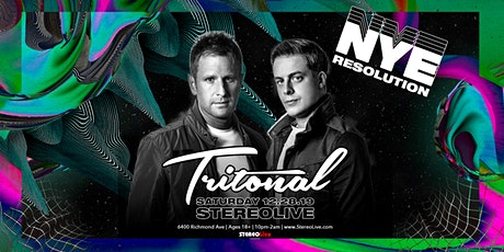 NYE Resolution Feat. Tritonal - Stereo Live Houston tickets