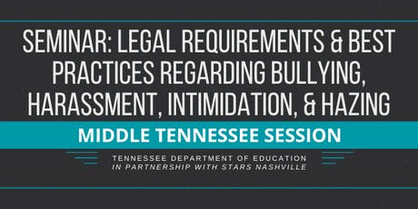 Legal Reqs & Best Practices: Bullying, Harassment, Intimidation, & Hazing tickets