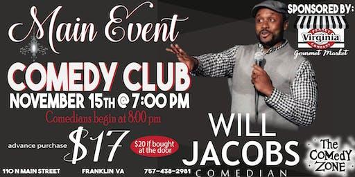 Main Event Comedy Club--Nov 15th