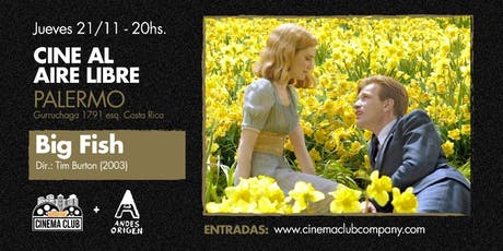 Cine al Aire Libre: EL GRAN PEZ (2003) -  Jueves 21/11 entradas