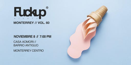 Fuckup Nights Monterrey Vol. 61 Beer Week