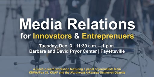 Media Relations for Innovators and Entreprenuers