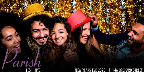 NYE 2020 Open Bar Party at Parish LES tickets