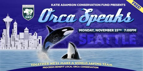 ORCA SPEAKS: A Conservation Event tickets