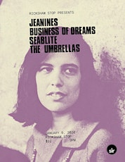 JEANINES / BUSINESS OF DREAMS with Seablite and The Umbrellas tickets