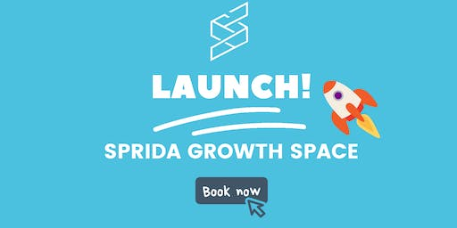 Launch! Sprida Growth Space