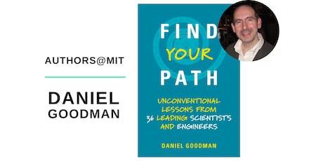 AUTHORS@MIT   Daniel Goodman Presents Find Your Path tickets