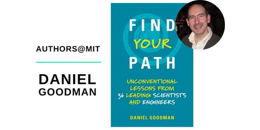 AUTHORS@MIT | Daniel Goodman Presents Find Your Path