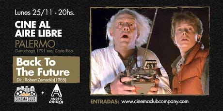 Cine al Aire Libre: VOLVER AL FUTURO (1985) -  Lunes 25/11 entradas