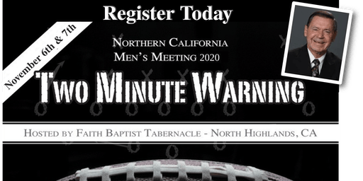 TWO MINUTE WARNING, Men's Meeting 2020