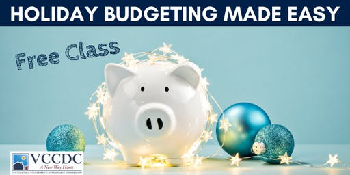 VCCDC HomeSmart Workshop - Holiday Budgeting Made Easy