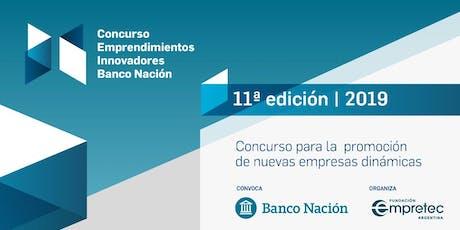 Premiación - Concurso Emprendimientos Innovadores Banco Nación 2019 entradas