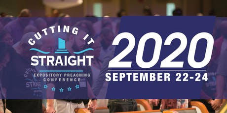 Cutting It Straight Expository Preaching Conference 2020 tickets