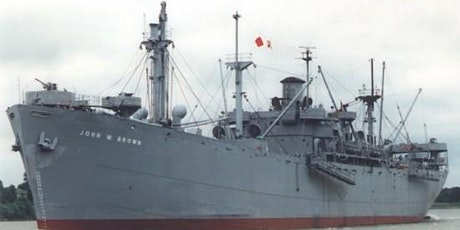 """SS JOHN W BROWN September 19, 2020 """"Know the Port of Baltimore"""" tickets"""