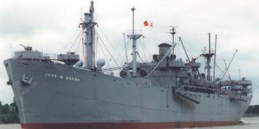 """SS JOHN W BROWN September 19, 2020 """"Know the Port of Baltimore"""""""