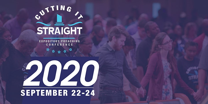 Cutting It Straight Expository Preaching Conference 2020 image