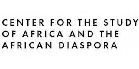 African~Diaspora Forum: Kaia Niambi Shivers tickets