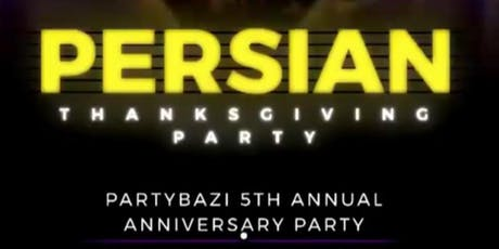 PERSIAN THANKSGIVING PARTY (ONE SETTE UPTOWN) tickets